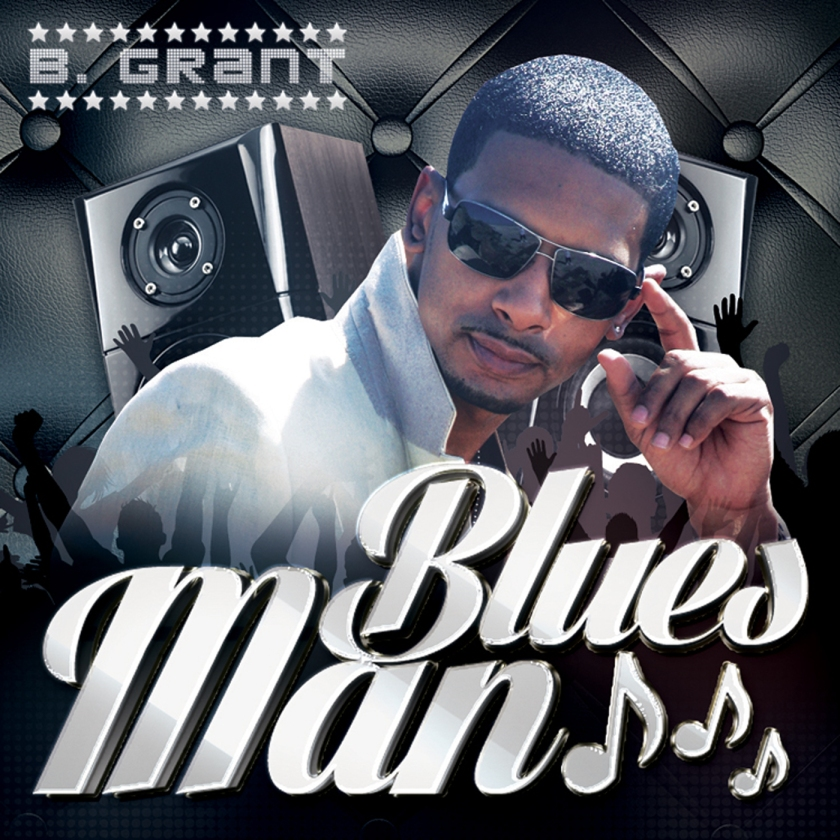 B Grant- Blues Man Produced By Dj J Watts