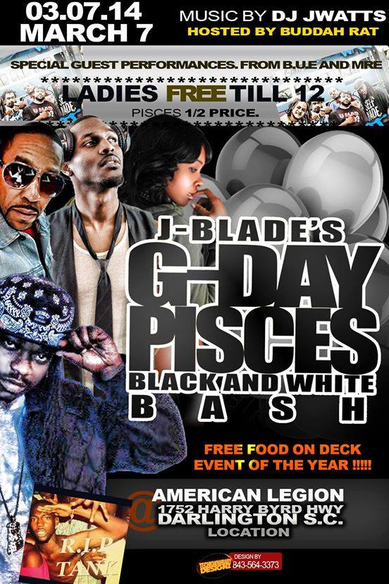 J-BLADE'S G-DAY PISCES BLACK AND WHITE BASH