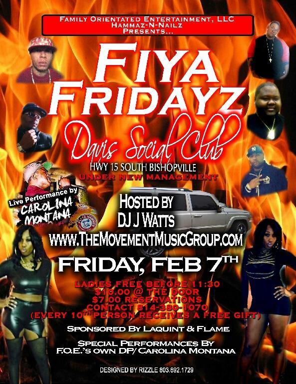 FEB. 7 FIYA FRIDAY @ DAVID SOCIAL CLUB IN BISHOPVILLE, SC